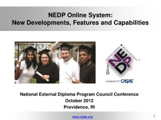 NEDP Online System:   New  Developments, Features and Capabilities