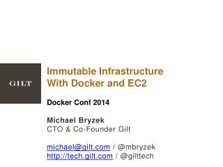 Immutable Infrastructure With  Docker  and EC2 Docker Conf  2014 Michael Bryzek