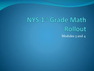 NYS 1 st  Grade Math Rollout