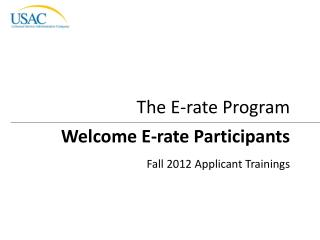 Welcome  E-rate Participants