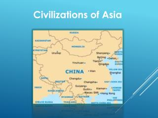 Civilizations of Asia