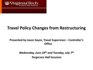 Travel Policy Changes from Restructuring