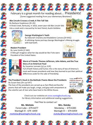 February is a great month for reading about…  Presidents!