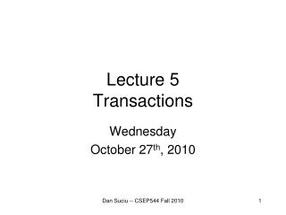 Lecture 5 Transactions