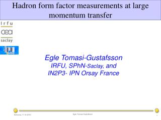 H adron  form factor measurements at large momentum transfer