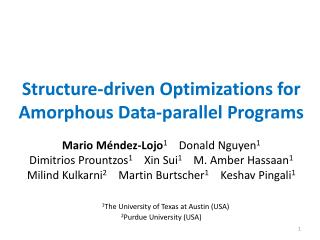 Structure-driven Optimizations for  Amorphous  Data-parallel Programs