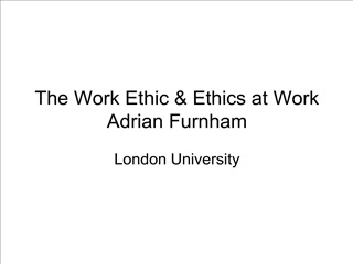 The Work Ethic  Ethics at Work Adrian Furnham