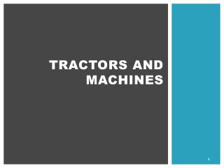 Tractors and machines