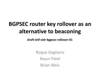 BGPSEC router key rollover as an alternative to  beaconing