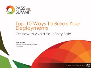 Top 10 Ways To Break Your Deployments