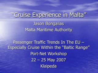 Cruise Experience in Malta