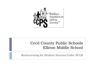 Cecil County Public Schools Elkton Middle School