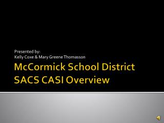 McCormick School District SACS CASI Overview