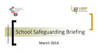 School Safeguarding Briefing