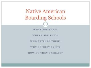 Native American  Boarding Schools