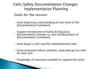 Falls/Safety Documentation Changes: Implementation Planning