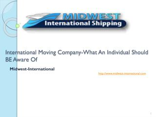 International Moving Company-What An Individual Should BE Aw