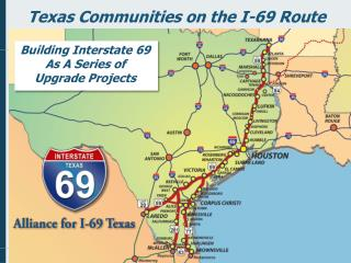 Texas Communities on the I-69 Route
