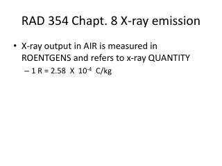 RAD 354  Chapt .  8  X-ray emission
