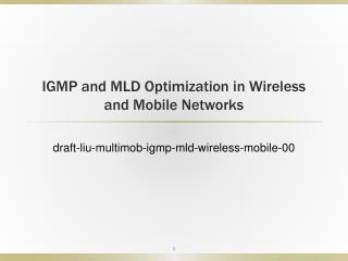 IGMP and MLD Optimization in Wireless and Mobile Networks