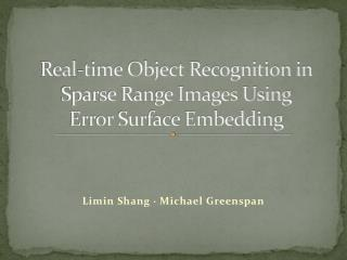 Real-time Object Recognition in Sparse Range Images Using Error Surface Embedding