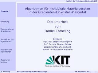 Diplomarbeit von Daniel  Tameling Betreuer: Dipl.-Ing. Stephan  Wulfinghoff