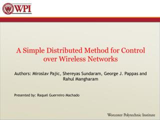 A Simple Distributed Method for Control over Wireless Networks