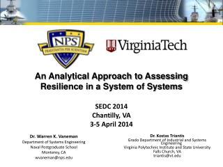 Dr. Warren K. Vaneman Department of Systems Engineering Naval Postgraduate School Monterey, CA
