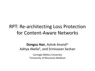RPT: Re-architecting Loss Protection for Content-Aware Networks