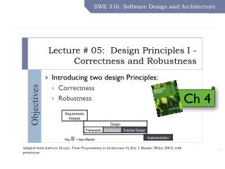 Lecture # 05:  Design Principles I - Correctness and Robustness