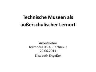 Technische Museen als außerschulischer Lernort