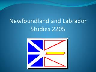 Newfoundland and Labrador  Studies  2205