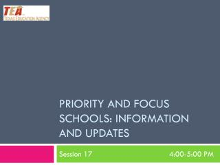 Priority and Focus Schools: Information and Updates