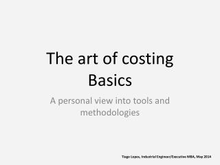 The art of  costing Basics