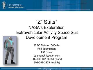 """Z"" Suits"" NASA's Exploration  Extravehicular Activity Space Suit Development Program"