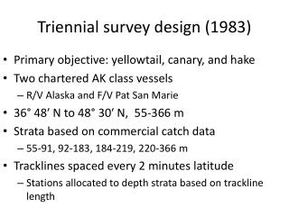 Triennial survey design (1983)
