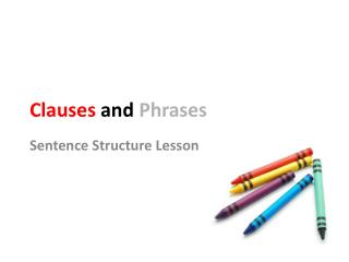 Clauses  and Phrases