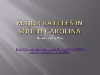 Major Battles in South Carolina
