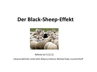 Der Black- Sheep -Effekt