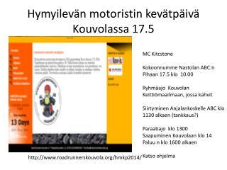 Hymyilev�n motoristin kev�tp�iv� Kouvolassa 17.5