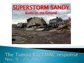 SUPERSTORM SANDY Boots on the Ground