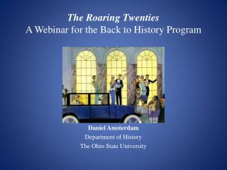 The Roaring Twenties A Webinar for the Back to History Program
