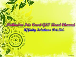 Iris Court Mahindra World City - BEST OPTION - 09999620966 -