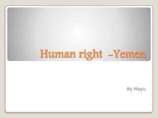 Human right  -Yemen