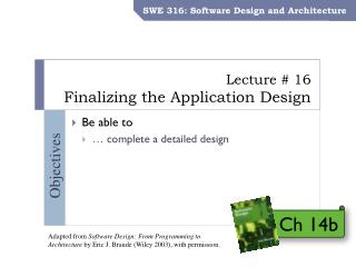 Lecture # 16 Finalizing the Application Design