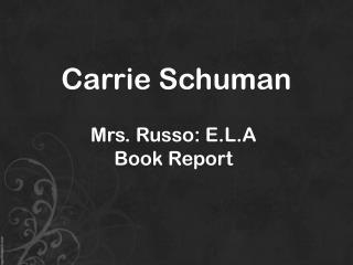 Carrie Schuman