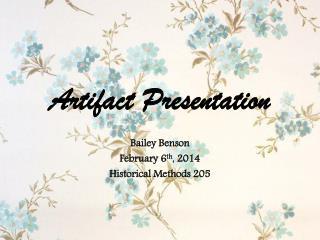 Artifact Presentation