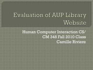 Evaluation of AUP Library Website