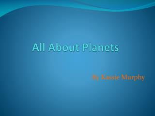 All About Planets