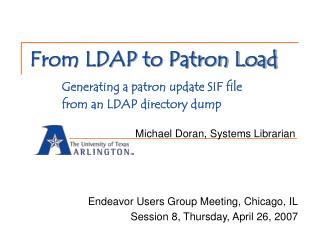 From LDAP to Patron Load  Generating a patron update SIF file   from an LDAP directory dump